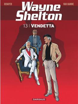 Wayne Shelton tome 13