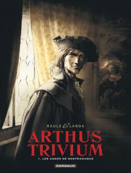 Arthus Trivium tome 1