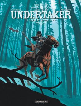Undertaker tome 3 - L'ogre de Sutter Camp + ex-libris offert