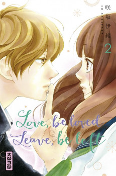 Love, be loved - Leave, be left tome 2