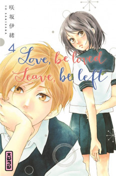 Love, be loved - Leave, be left tome 4