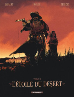 L'étoile du désert - édition spéciale tome 3 + portfolio
