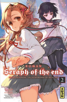 Seraph of the end - roman tome 2