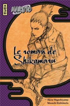Naruto - Le roman de Shikamaru