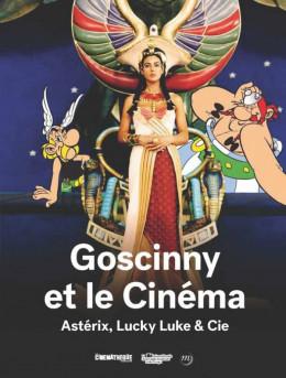 Goscinny et le Cinéma : Astérix, Lucky Luke & Cie