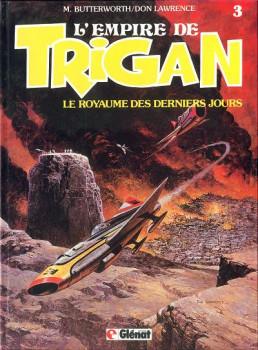 Trigan tome 3 - royaume des derniers jours