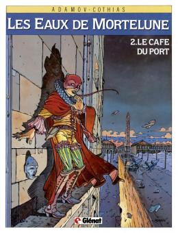 les eaux de mortelune tome 2 - le cafe du port