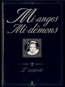 Mi-anges mi-démons tome 2
