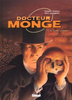 docteur monge tome 4 - le cygne d'argent