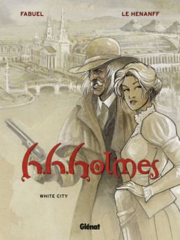 h.h.holmes tome 2 - white city