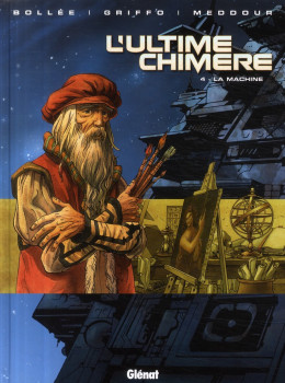 l'ultime chimère tome 4 - la machine