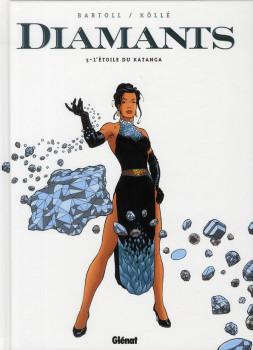 diamants tome 3 - l'étoile de katanga