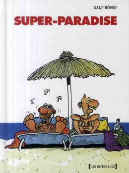 super-paradise ; intégrale