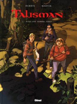 talisman tome 2 - dans une sombre forêt...