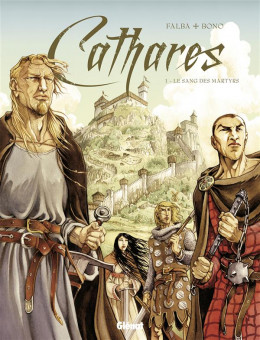 Cathares tome 1 - le sang des martyrs