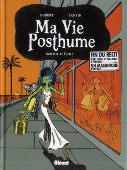 ma vie posthume tome 2 - Anisette et Formol
