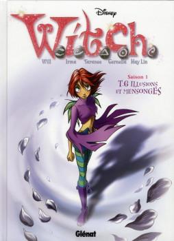 Witch tome 6 - illusion et mensonges