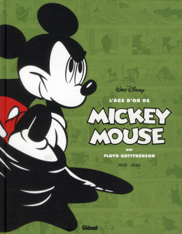 l'âge d'or de Mickey Mouse tome 3 - 1939-1940