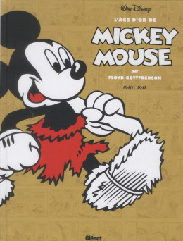 l'âge d'or de Mickey Mouse tome 4 - 1941 - 1942