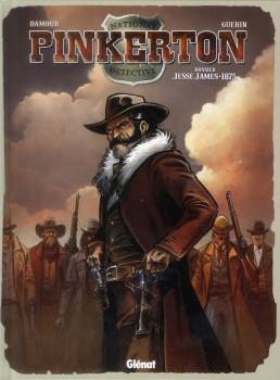 Pinkerton tome 1 - dossier Jesse James - 1875
