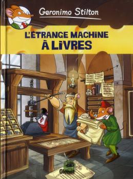 Geronimo Stilton tome 9 - l'étrange machine à livres