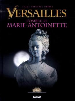 Versailles tome 2 - l'ombre de la reine