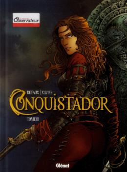 Conquistador tome 3