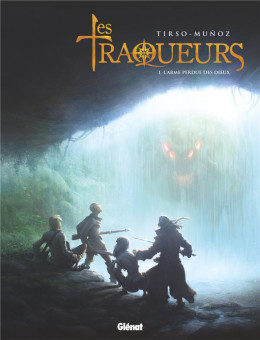 Traqueurs tome 1