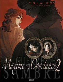 La guerre des sambre - Maxime et Constance tome 2