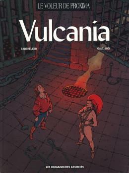 Le voleur de proxima tome 2 - vulcania