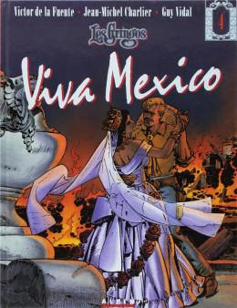 gringos tome 4 - viva mexico