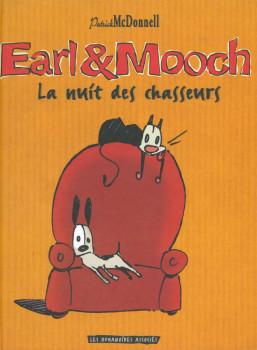 Earl et Mooch tome 1 - la nuit des chasseurs