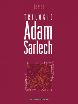 adam sarlech ; intégrale