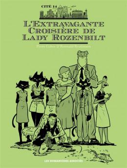 Cité 14 - Saison 3 - L'Extravagante Croisière de Lady Rozenbilt