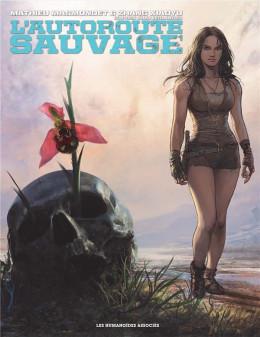 L'autoroute sauvage - coffret 3 tomes