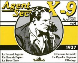 agent secret x-9 tome 4 - 1937