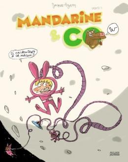 mandarine & cow tome 2 - si on rentrait à la maison ?