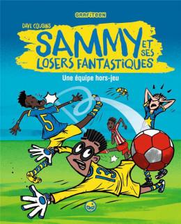 Sammy et ses losers fantastiques tome 1