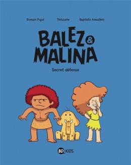 Balez et Malina tome 2