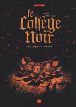 Le collège noir  tome 1