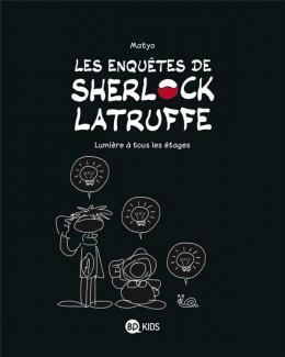 Les enquêtes de Sherlock Latruffe tome 2