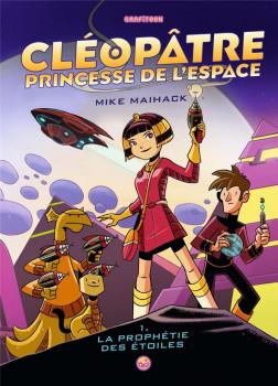 Cléopâtre princesse de l'espace tome 1