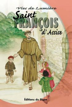 François d'Assise, Vies de Lumière