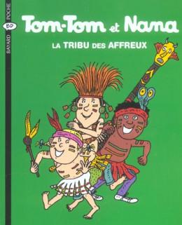 tom-tom et nana tome 14 - la tribu des affreux