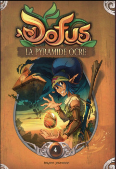 Dofus - roman tome 4