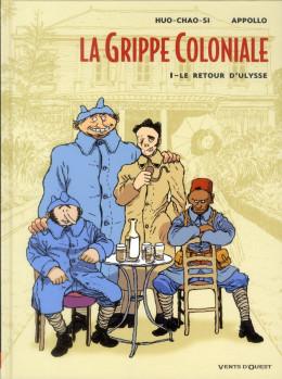 la grippe coloniale tome 1 - le retour d'ulysse