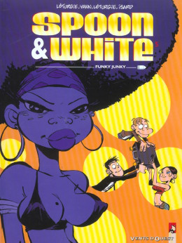 spoon & white tome 5 - funky junkie