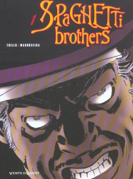 spaghetti brothers tome 1
