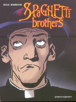 spaghetti brothers tome 4