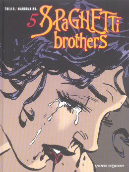 spaghetti brothers tome 5
